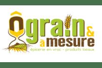 Ô Grain et à mesure